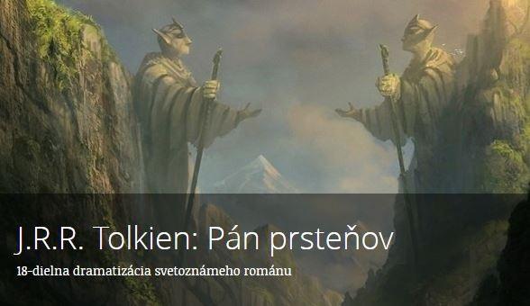 Osemnásťdielna rozhlasová dramatizácia Pána prsteňov je mimoriadnym dielom