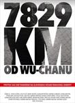 7829 km od Wu-chanu